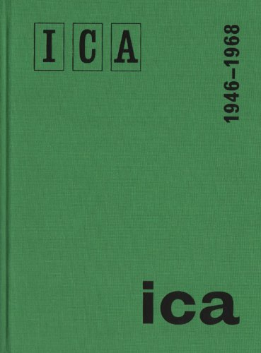 Institute Of Contemporary Arts, London 1946-1968 by Edited (2014-04-01)