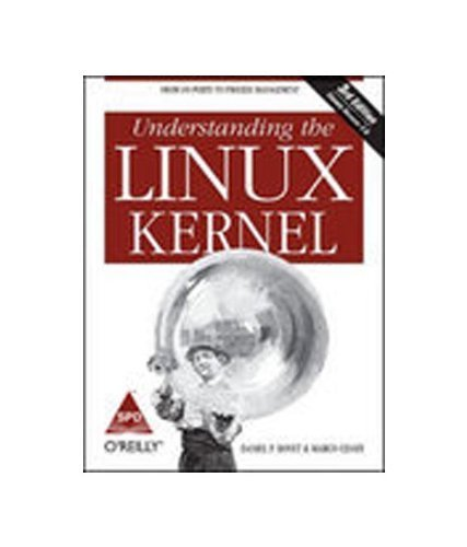 Understanding the Linux Kernel by Daniel P. Bovet (2006-12-01)