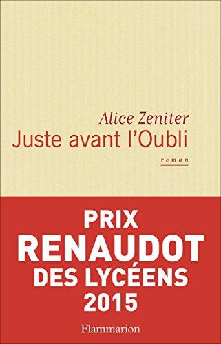Juste avant l'Oubli (Littérature française) par Alice Zeniter