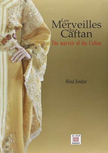 Merveilles du Caftan (Les) : The marvels of the Caftan