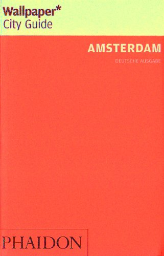 Amsterdam (Wallpaper* City Guides)