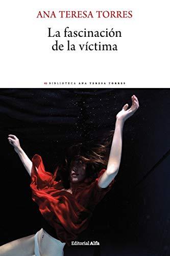 La fascinación de la víctima