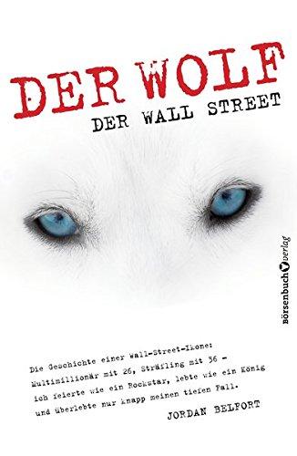 Der Wolf der Wall Street: Die Geschichte einer Wall-Street-Ikone