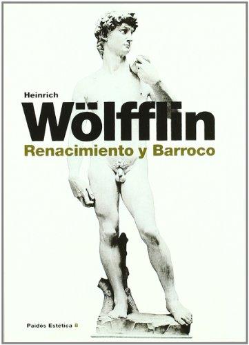 Renacimiento y Barroco (Estética) por Heinrich Wolfflin