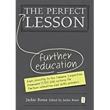 [(The Perfect Further Education Lesson)] [ By (author) Jackie Rossa, Edited by Jackie Beere ] [June, 2014]