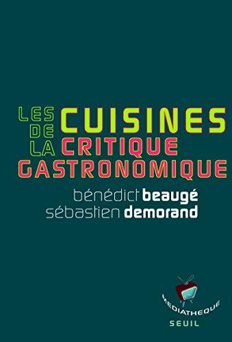 Les Cuisines de la critique gastronomique
