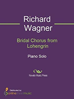 Bridal Chorus from Lohengrin - Piano par [Albino Perosa, Richard Wagner]