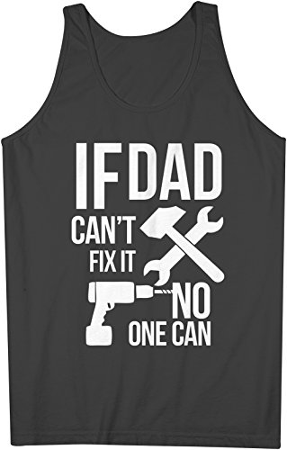 If Dad Can't Fix It No One Can Cool Father Family Uomo Tank Top Canotta Nero Large