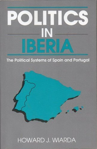 politics-in-iberia-the-political-systems-of-spain-and-portugal-harpercollins-series-in-comparative-p