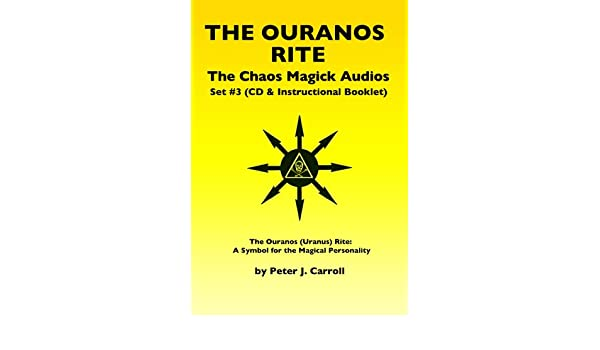 Chaos Magick Audios Cd Volume Iii The Ouranos Rite A Symbol Of