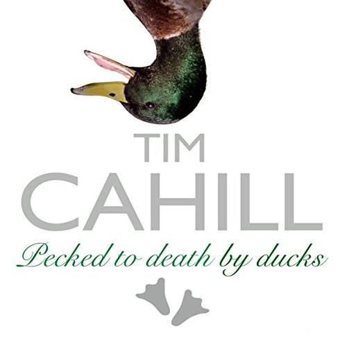 Pecked to Death by Ducks  Audiolibri