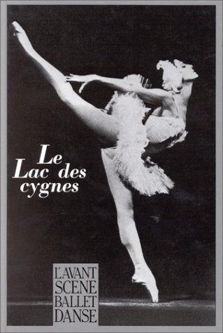 Le Lac des Cygnes : Ballet en quatre actes de Tchaïkovski