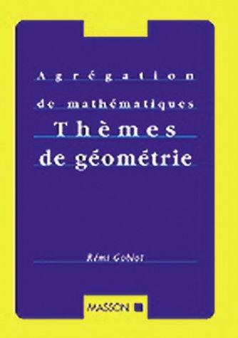 THEMES DE GEOMETRIE. Géométrie affine et euclidienne