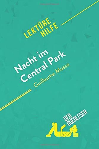 Nacht im Central Park von Guillaume Musso (Lektürehilfe): Detaillierte...