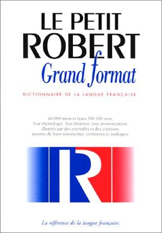 Petit Robert langue française grand format