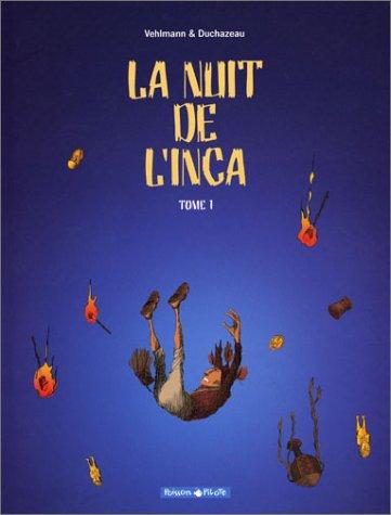 La Nuit inca - Poisson Pilote, tome 1 par Fabien Vehlmann