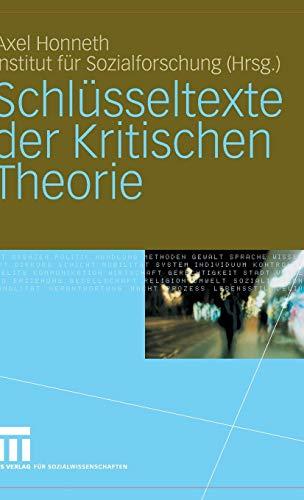 Schlüsseltexte der Kritischen Theorie