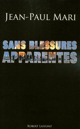 Sans Blessures Apparentes : Grand Prix des Lectrices de ELLE 2009