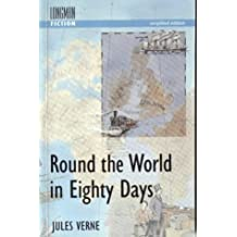 Around the World in Eighty Days (Longman Fiction)