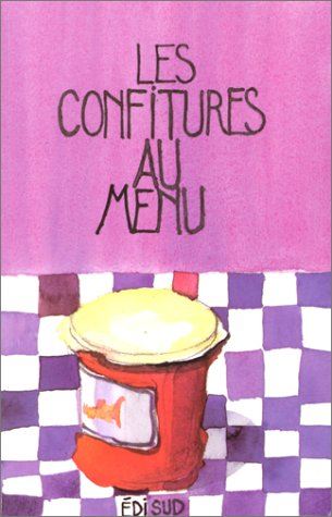 Les confitures au menu