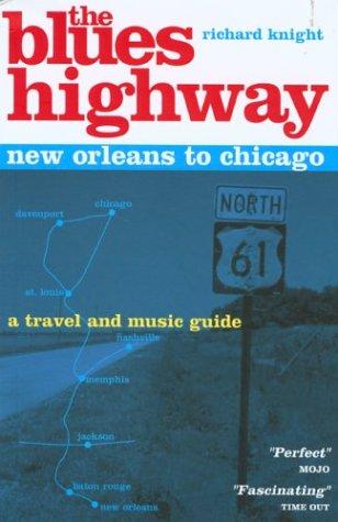 The Blues Highway (Trailblazer) por Richard Knight