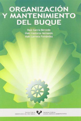 Organización y mantenimiento del buque por Raúl García Bercedo