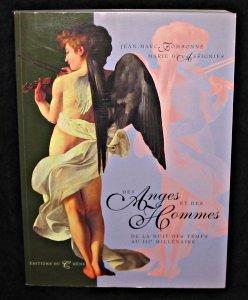 Des anges et des hommes : De la nuit des temps au IIIe millnaire