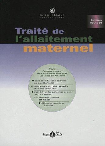 Traité de l'allaitement maternel par Nancy Mohrbacher