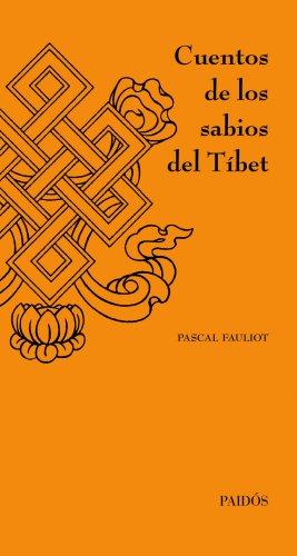 Cuentos de los sabios del Tíbet (Orientalia) por Pascal Fauliot