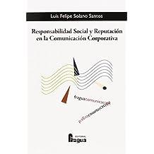 Responsabilidad Social y Reputación en la Comunicación Corporativa (Fragua Comunicación)