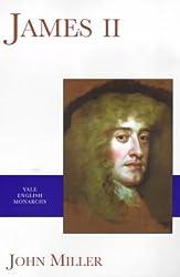 James II (The Yale English Monarchs Series)