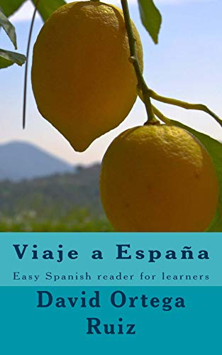 Viaje a España: Easy Spanish reader (Spanish after Duolingo Book 1) (English Edition) por David Ortega Ruiz