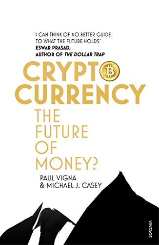cryptocurrency-how-bitcoin-and-digital-money-are-challenging-the-global-economic-order