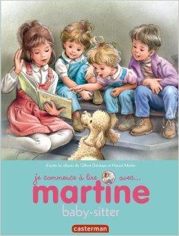 Je commence à lire avec Martine, Tome 38 : Martine baby sitter de Marcel Marlier (Illustrations),Gilbert Delahaye (Scenario) ( 27 avril 2013 )