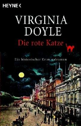 Buchseite und Rezensionen zu 'Die rote Katze: Ein historischer Kriminalroman' von Virginia Doyle
