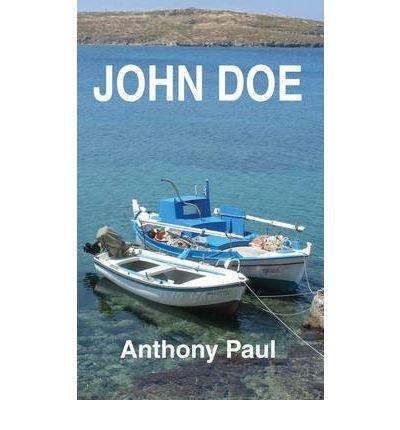 [(John Doe)] [Author: Anthony Paul] published on (May, 2010)