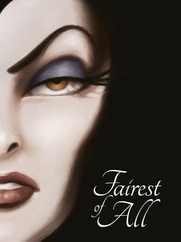 SNOW WHITE: Fairest of All (Villain Tales 256 Disney)