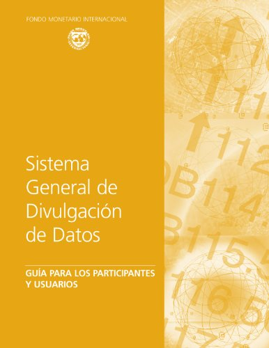 The General Data Dissemination System: Guide for Participants and Users por International Monetary Fund