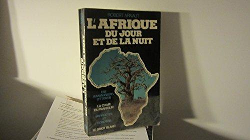 L'Afrique du jour et de la nuit