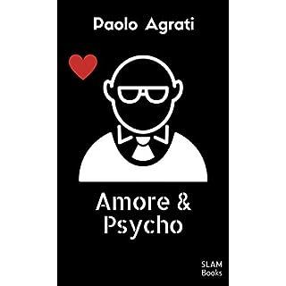 amore & psycho (Italian Edition)