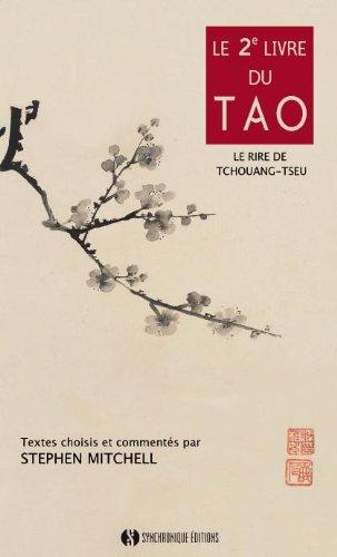 Le deuxième livre du Tao : Le rire de Tchouang-Tseu par Stephen Mitchell