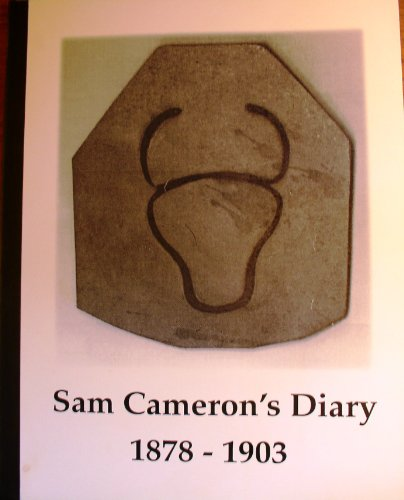 sam-camerons-diary-and-records-of-daily-events-1878-1903-motiquwhat-valley-san-diego-co-campo-po-cal
