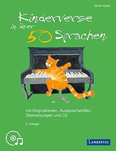Kinderverse in über 50 Sprachen: Mit Originaltexten, Aussprachehilfen, Übersetzungen und CD