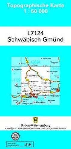 L7124 Schwäbisch Gmünd: Zivilmilitärische Ausgabe TK50 (Topographische Karte 1:50 000 (TK50))