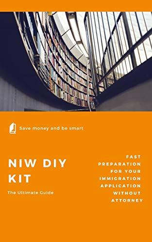 EB2- NIW DIY Kit: the ultimate guide to your green card (English Edition)