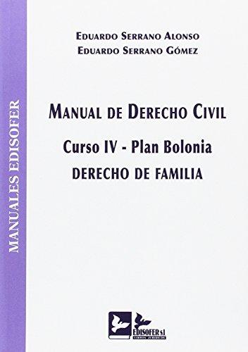 MANUAL DE DERECHO CIVIL (CURSO IV-PLAN BOLONIA): DERECHO DE FAMILIA por SERRANO GOMEZ EDUARDO