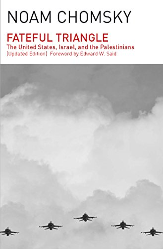 Fateful Triangle: The United States, Israel, and the Palestinians (Updated Edition) por Noam Chomsky