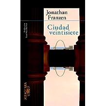 Ciudad veintisiete (Literaturas) de Jonathan Franzen (10 ene 2003) Tapa blanda