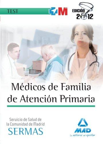 Médicos de Familia del Servicio Madrileño de Salud (SERMAS). Test