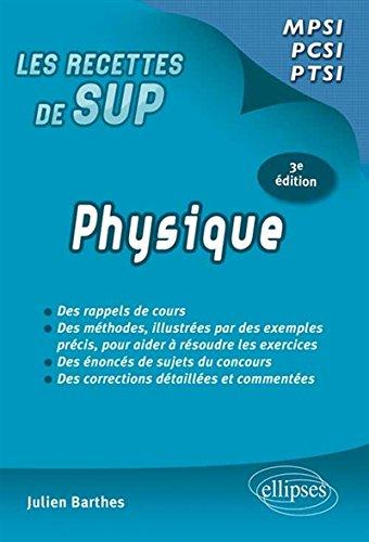 Physique Classes Prépas MPSI PCSI PTSI Programme 2013